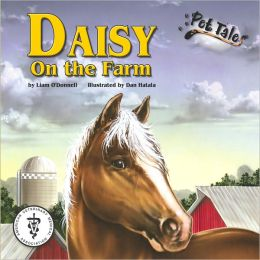 Daisy on the Farm (Pet Tales Series)