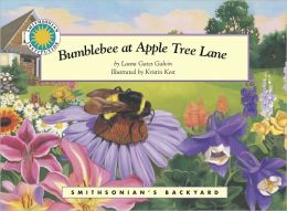Bumblebee at Apple Tree Lane (Smithsonian's Backyard Series)