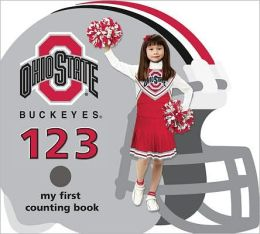 Ohio State Buckeyes 123: My First Counting Book