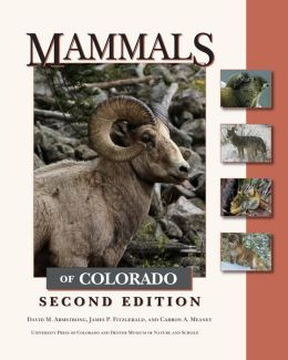 Mammals of Colorado (Second Edition)