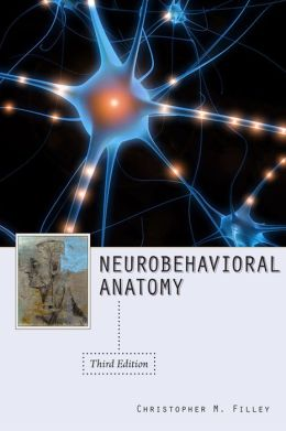 Neurobehavioral Anatomy