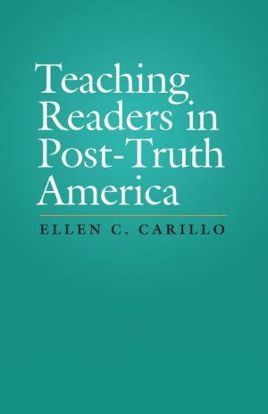 Teaching Readers in Post-Truth America