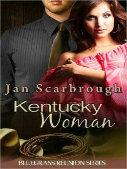 Kentucky Woman [Book Two in the Bluegrass Reunion Series]