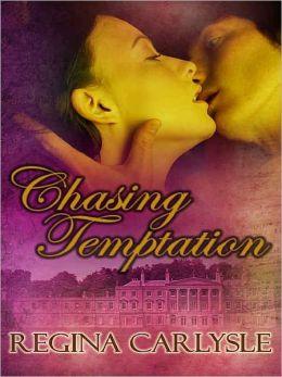 Chasing Temptation