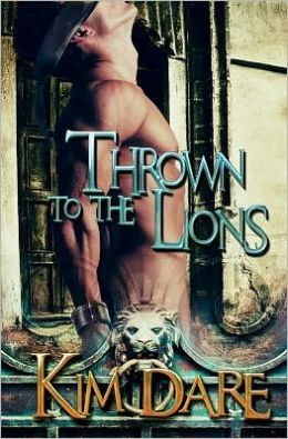 Thrown to the Lions: Volume One
