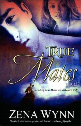 True Mates (True Mates Series #1)