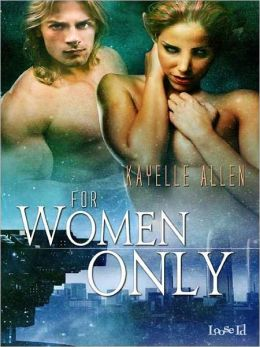 For Women Only [Antonello Brothers 2]