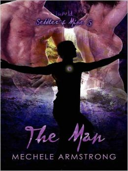 The Man [Settler's Mine 5]