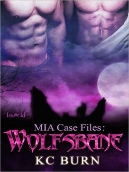 Wolfsbane [MIA Case Files]