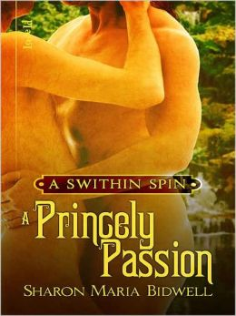 A Princely Passion [A Swithin Spin]