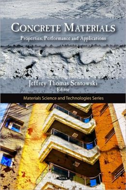 Concrete Materials: Properties, Performance and Applications