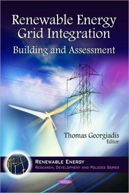 Renewable Energy Grid Integration: Building and Assessment