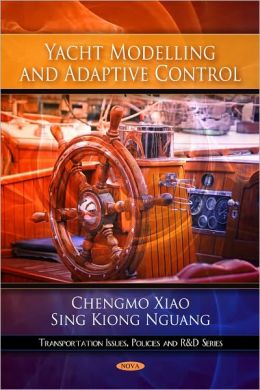 Yacht Modelling and Adaptive Control