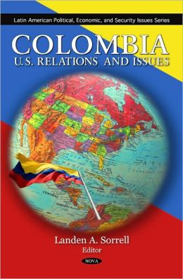 Colombia: U.S. Relations and Issues