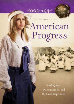 American Progress: Battling Fear, Discrimination, and the Great Depression