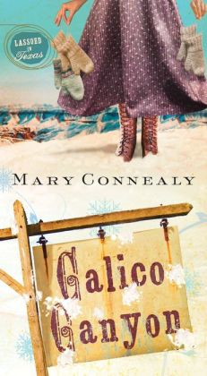 Calico Canyon (Lassoed in Texas Series #2)