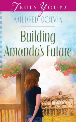 Building Amanda's Future