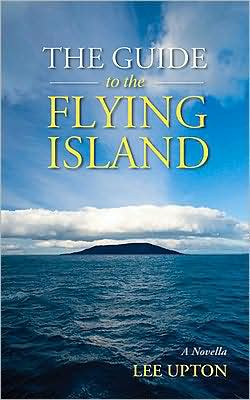 The Guide to the Flying Island: A Novella