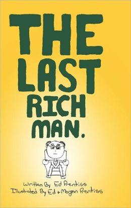 The Last Rich Man