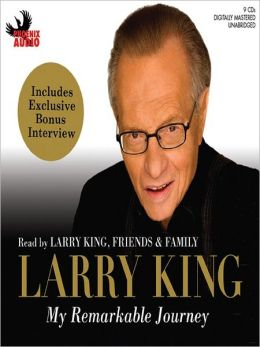 Larry King: My Remarkable Journey