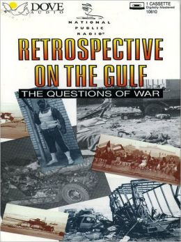 Retrospective on the Gulf: The Questions of War