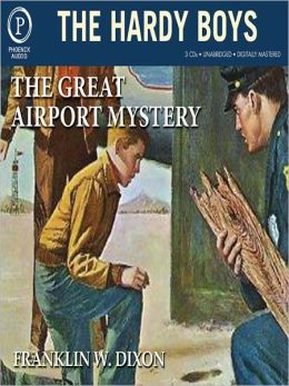 The Great Airport Mystery (Hardy Boys Series #9)