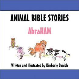 Animal Bible Stories - Abraham