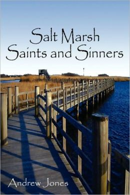 Salt Marsh Saints And Sinners