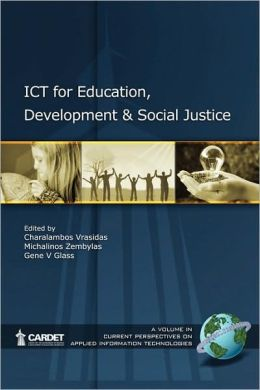 Ict For Education, Development, And Social Justice (Pb)