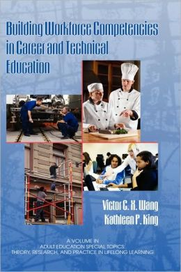 Building Workforce Competencies In Career And Technical Education (Hc)