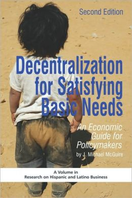 Decentralization For Satisfying Basic Needs