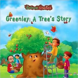 Greenley: A Tree's Story