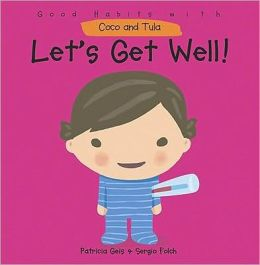 Let's Get Well!