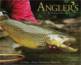 2011 Angler's Fly Fishing Wall Calendar