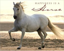 2012 Happiness is a Horse Wall Calendar