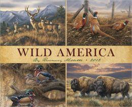 2012 Wild America Wall Calendar