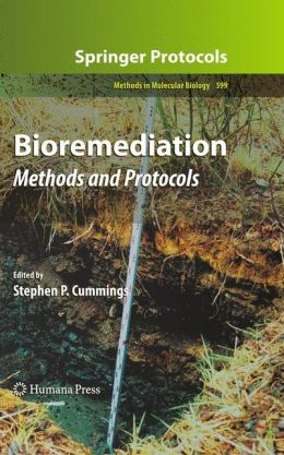Bioremediation: Methods and Protocols