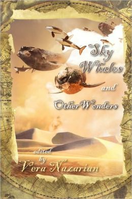 Sky Whales And Other Wonders