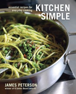 Kitchen Simple: Essential Recipes for Everyday Cooking (PagePerfect NOOK Book)