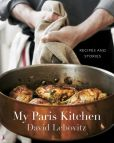 Book Cover Image. Title: My Paris Kitchen:  Recipes and Stories, Author: David Lebovitz