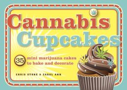 Cannabis Cupcakes: 35 Mini Marijuana Cakes to Bake and Decorate