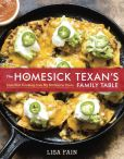 Book Cover Image. Title: The Homesick Texan's Family Table:  Lone Star Cooking from My Kitchen to Yours, Author: Lisa Fain