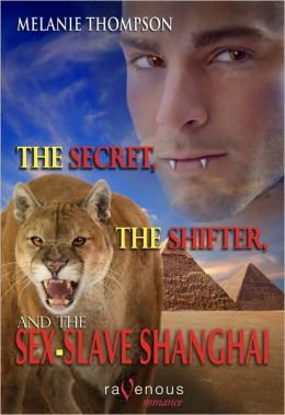The Secret, the Shifter, and the Sex-Slave Shanghai