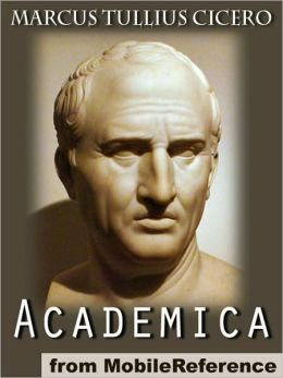 Academica : Revised and explained by James S. Reid