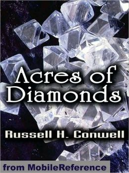 Acres of Diamonds: Our Every-day Opportunities
