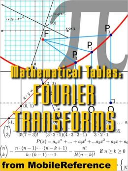 Mathematical Tables: Fourier Transforms