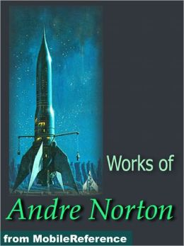 Works of Andre Norton - The Time Traders, Rebel Spurs, Voodoo Planet, Plague Ship and more