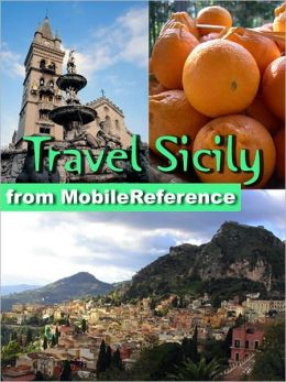Travel Sicily, Italy: Illustrated Guide, Phrasebook and Maps
