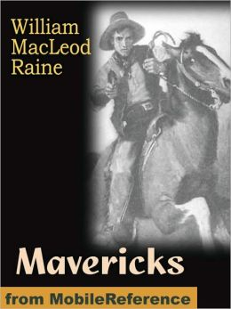 Mavericks (Illustrated)