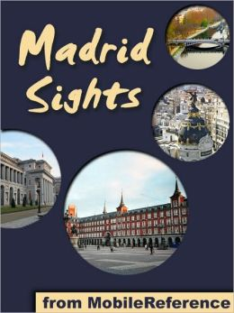 Madrid Sights: a travel guide to the top 30 attractions in Madrid, Spain